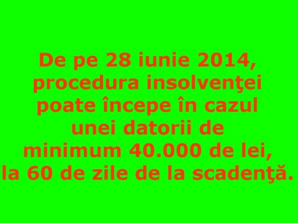 Noul Cod al Insolvenţei - durata insolventei - datoria minima pentru insolventa