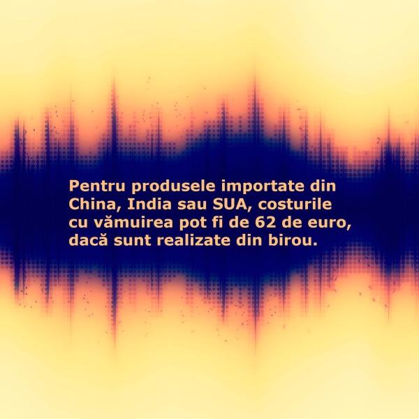 semnatura electronica_declaratia sumara de intrare_import din afara UE_marfuri din China